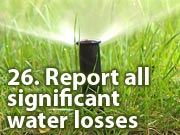 26. Report all significant water losses